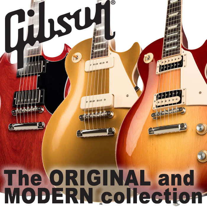 GIBSON: le nuove MODERN e ORIGINAL Collections